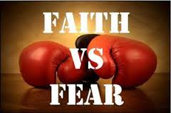 Faith vs Fear